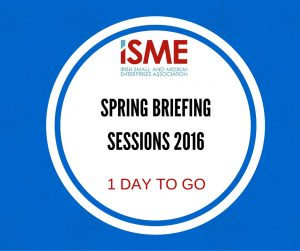 ISME Spring Briefing Sessions 2016 - 1 Day to Go
