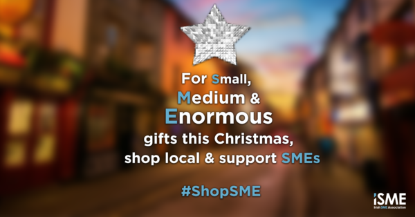 ISME urges people to Shop Local and Buy Irish this Christmas
